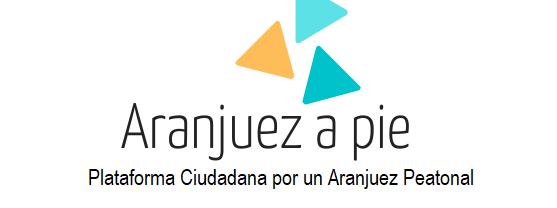 Plataforma Ciudadana por un Aranjuez Peatonal